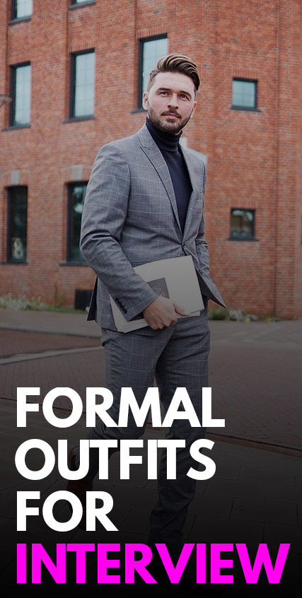 Formal Outfits for Interview -