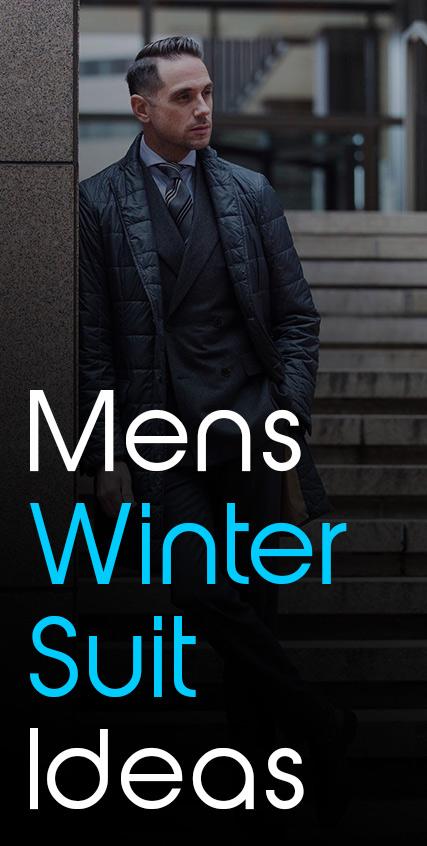 Mens Winter Suit Ideas 2021