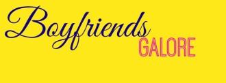 Boyfriends Galore