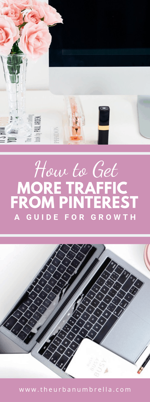 How to Get More Traffic Using Pinterest