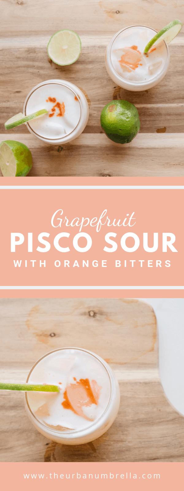 Grapefruit Pisco Sour with Orange Bitters