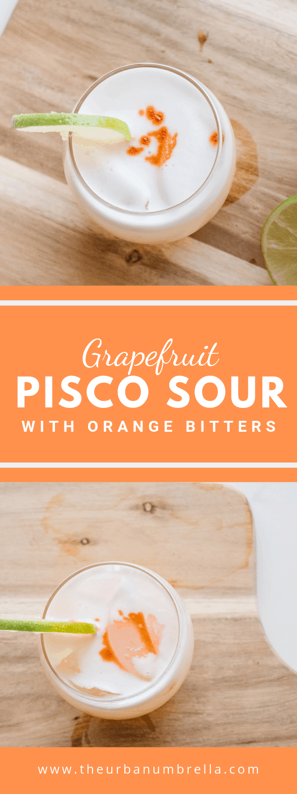 Grapefruit Pisco Sour with Orange Bitters