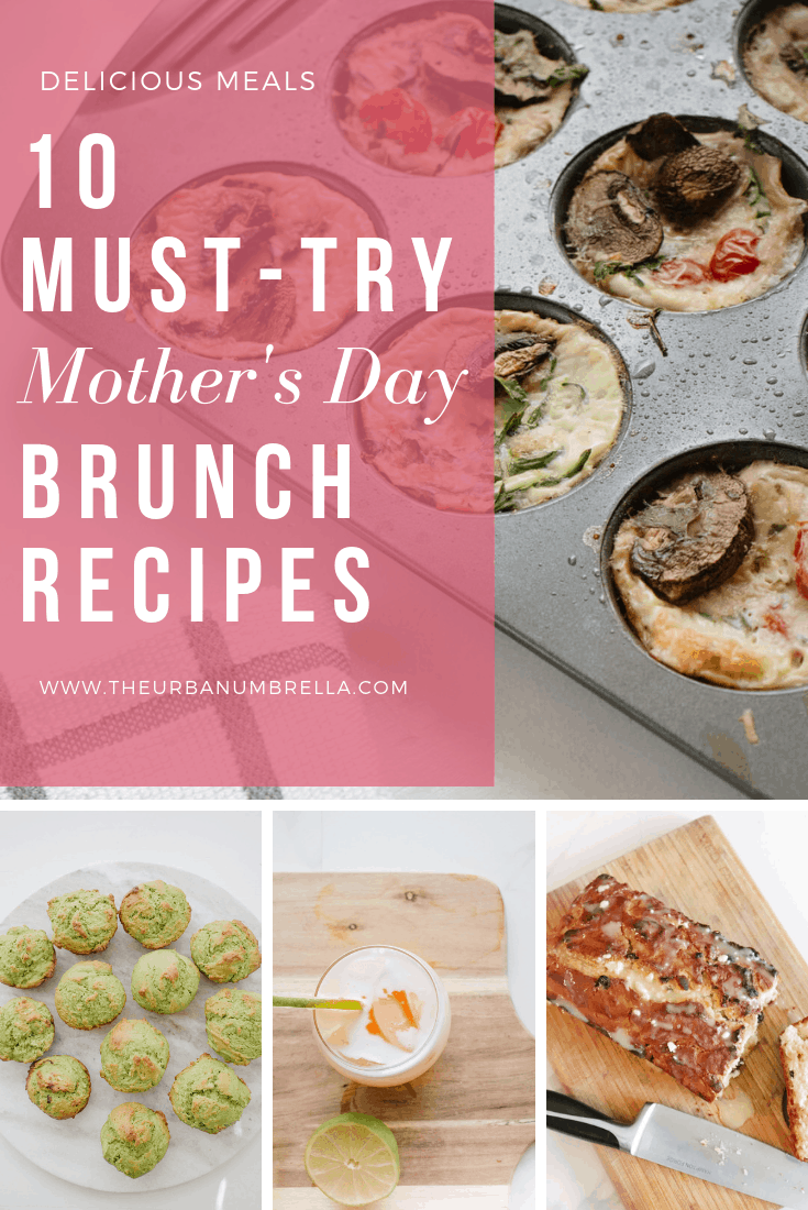 10 Must-Try Mother's Day Brunch Recipes