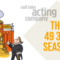 Salt Lake Acting Company announces its 49 ¾ season, including streaming, in-person productions, digital film series, world premieres