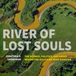 Jonathon Thompson's River of Lost Souls superbly probes long historical chain leading to Gold King Mine disaster