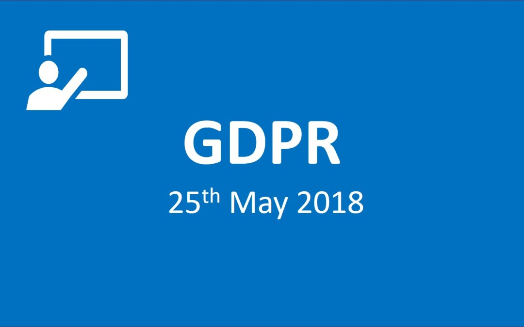 GDPR 25th of May 2018