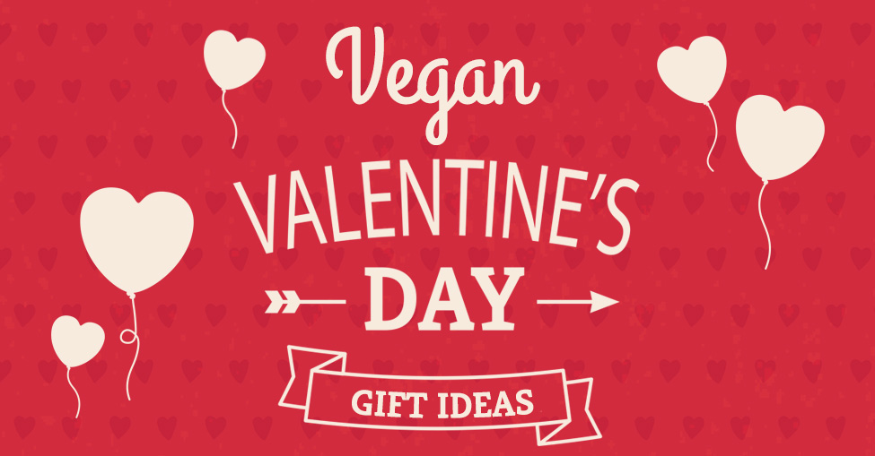 10 Best Vegan Valentine's Day Gifts for 2019