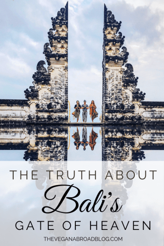 The Truth About Bali's Gate of Heaven