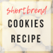 Shortbread Cookies Recipe | thevegasmom.com