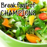 Veggies: the Breakfast of Champions
