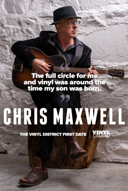 Chris Maxwell The Tvd First Date The Vinyl District