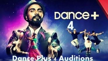 Dance Plus 4 Auditions 2018