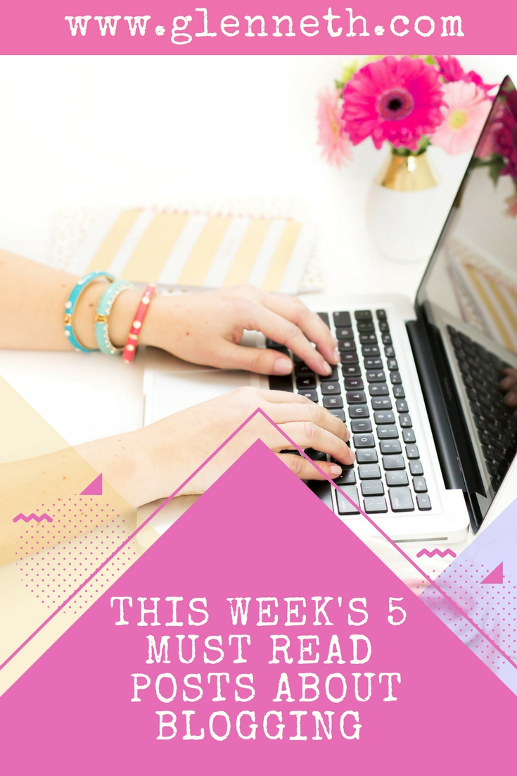 5 Must Read Posts About Blogging #5