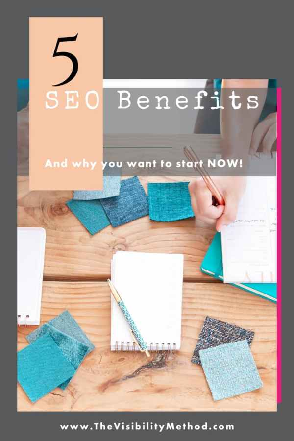 Why should you consider starting SEO now? Here are 5 SEO benefits for bloggers and business owners.