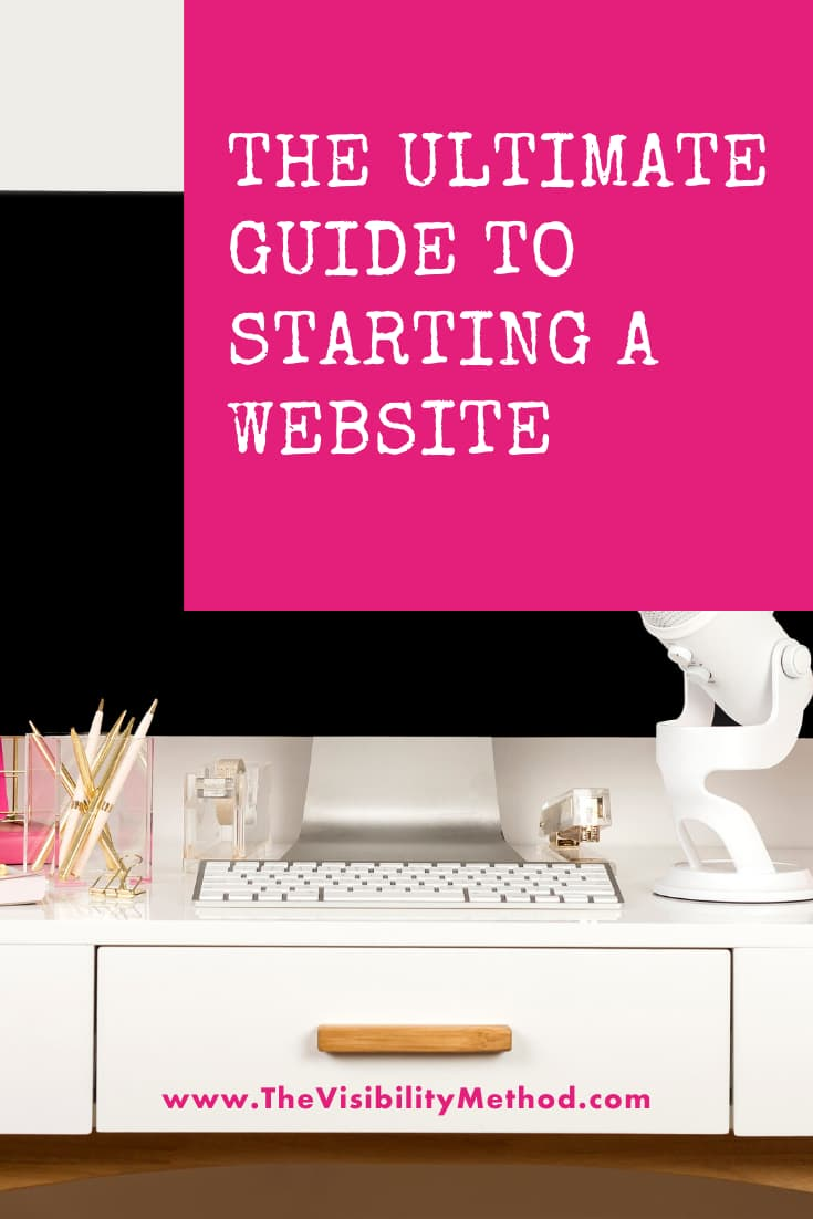The Ultimate Guide to Starting A Website