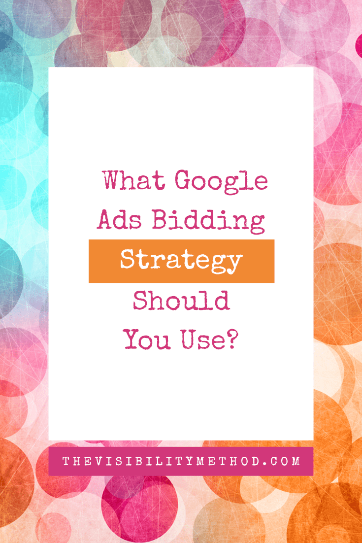 What Google Ads Bidding Strategy Should You Use?