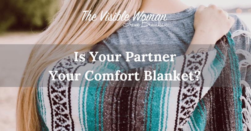 Is your partner your comfort blanket?