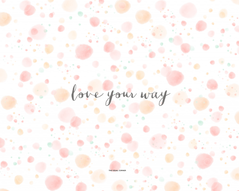 """Love Your Way"" wallpaper by The Visual Corner"