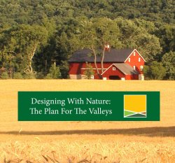 Designing With Nature: The Plan for the Valleys