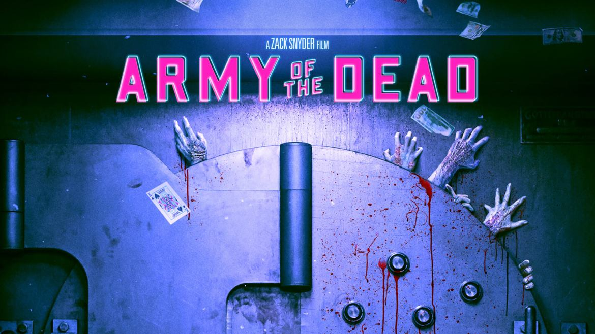 Zack Snyder's 'Army of The Dead' Set To Release on May 21