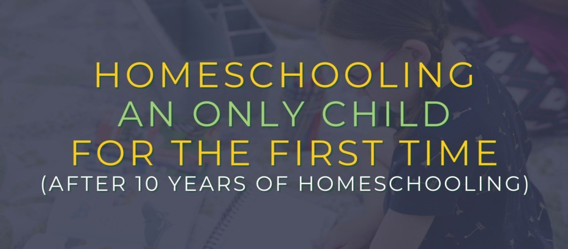 Suddenly Homeschooling an Only Child