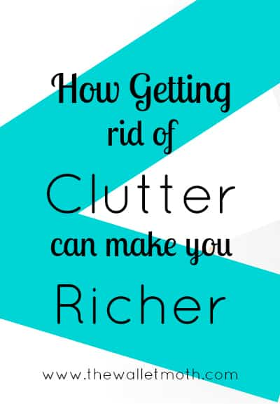 How Decluttering Can Make You Richer