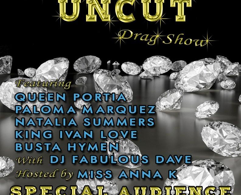 Diamonds Uncut Drag & Dance Party