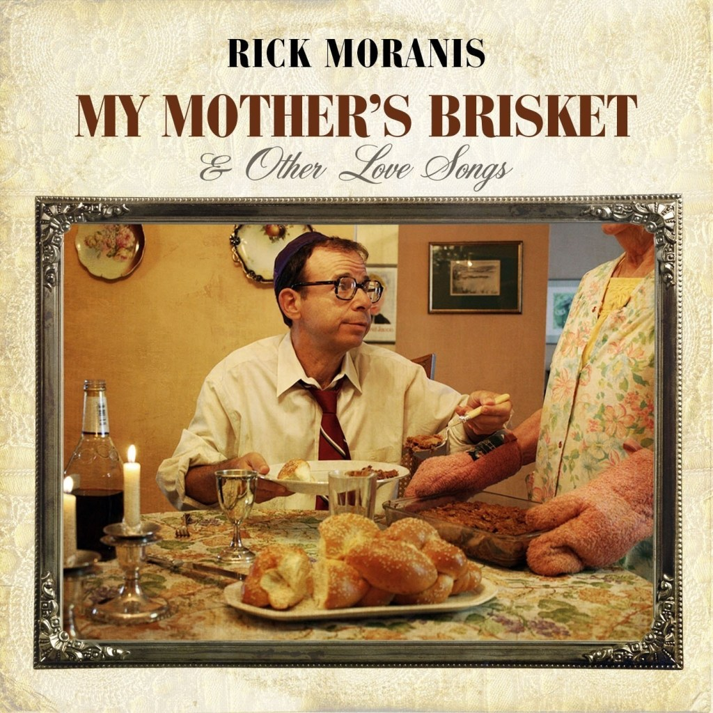 my_mothers_brisket_album_cover_rick_moranis