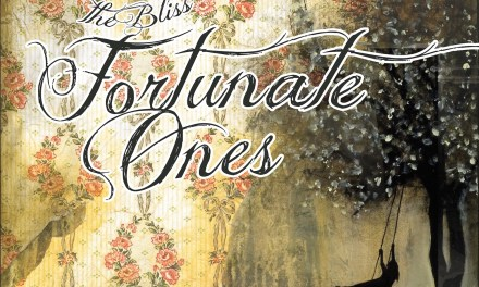 Fortunate Ones: The Bliss
