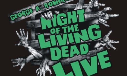 Theatrical Trick-Or-Treat: George A. Romero's Night of the Living Dead Live