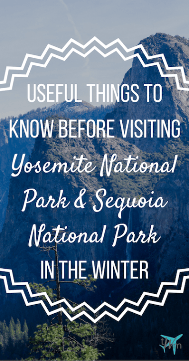 Thinking of visiting either Yosemite National Park or Sequoia National Park between the months of November and March? Need some help planning your trip? Make sure to read up on these useful things to know before visiting #Yosemite and #Sequoia in the #winter! | #NationalPark #USA #UnitedStates #America #ThingstoKnow #Tips