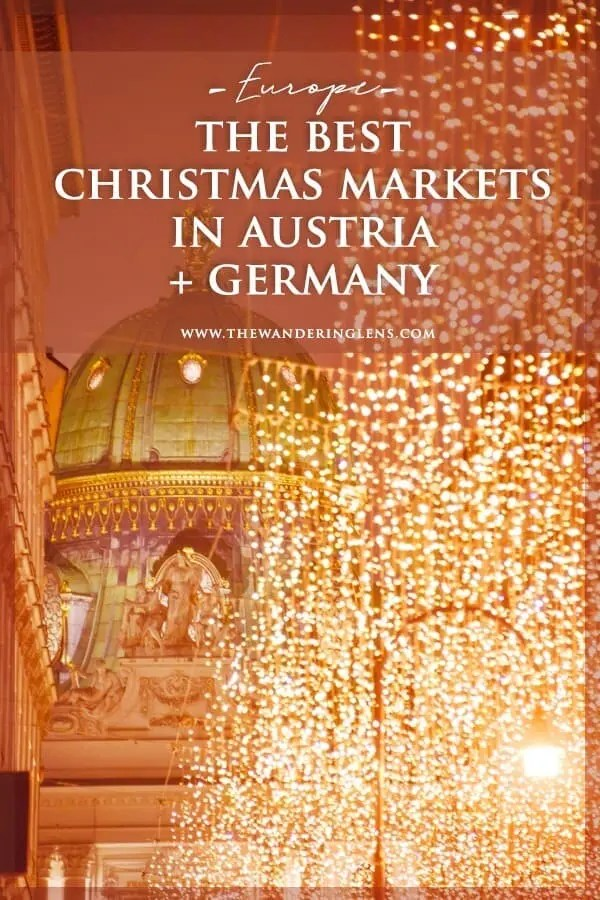 The Best Christmas Markets in Austria and Germany - European Christmas Market Guide