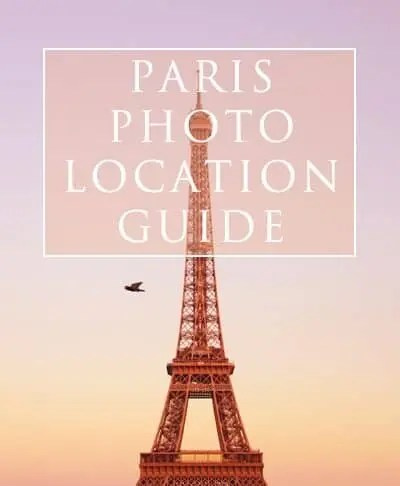 The Best Photography Locations in Paris, France by The Wandering Lens
