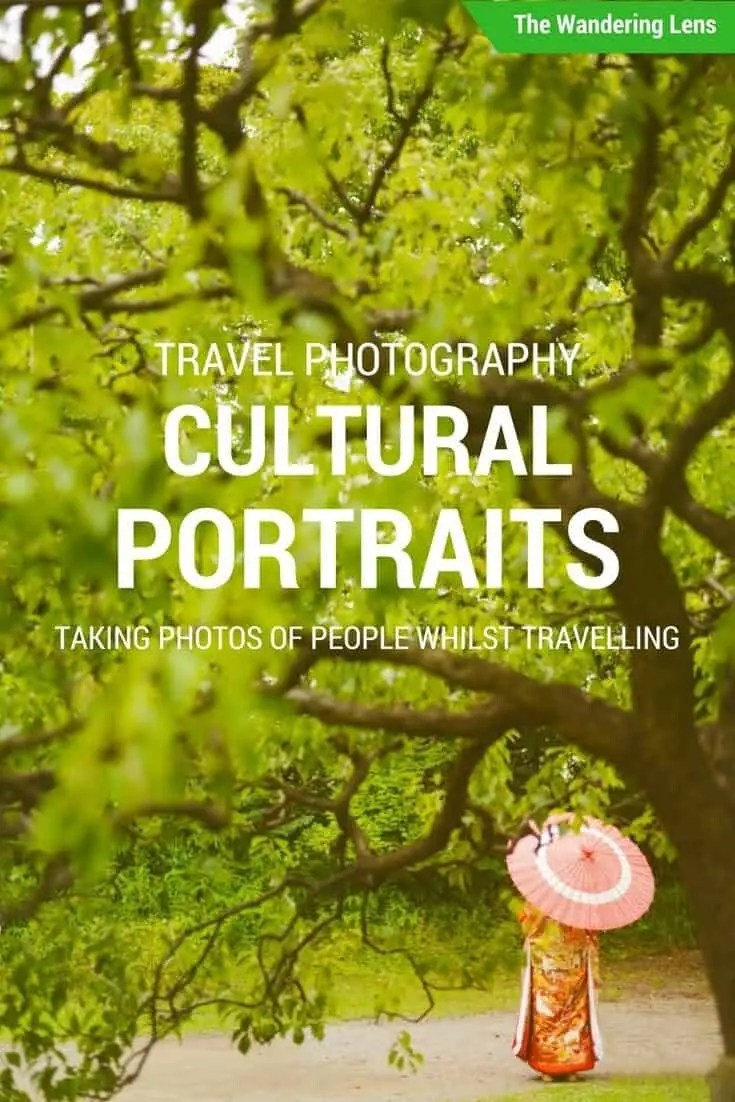 Travel Photography: Taking Cultural Portraits when Travelling by The Wandering Lens