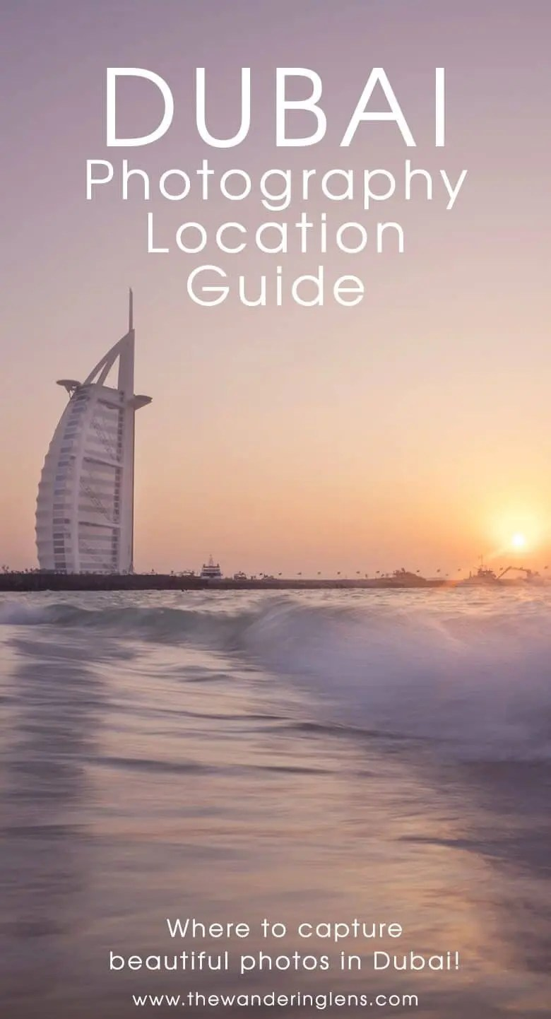 Dubai Photography Locations - A Guide to the best places to take photos in Dubai