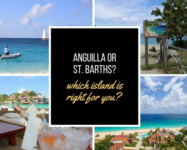 Choosing between Anguilla and St. Barths