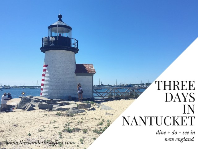 3 Days in Nantucket #newengland