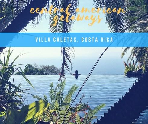 HOTEL INSIDER: A Stay at Villa Caletas, Costa Rica