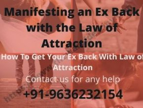 Manifesting an Ex Back with the Law of Attraction