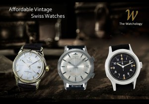 Affordable Vintage Swiss Watches