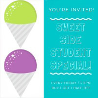 Student Special every Friday 3-5 pm, buy 1, get 1 half off