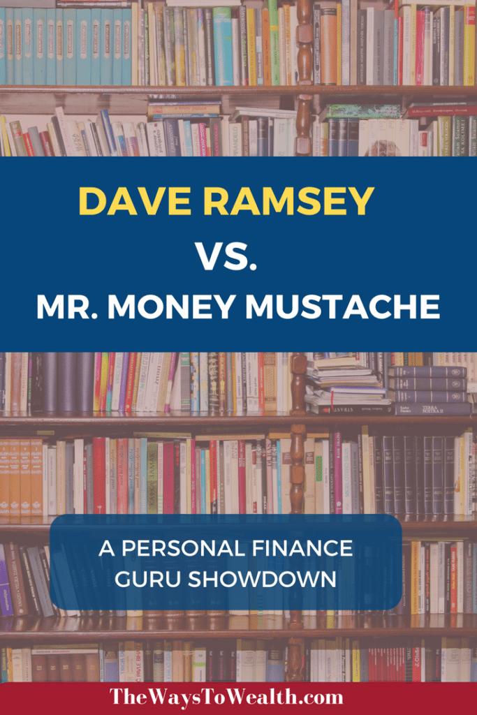 Dave Ramsey Vs Mr Money Mustache Comparing Financial Gurus