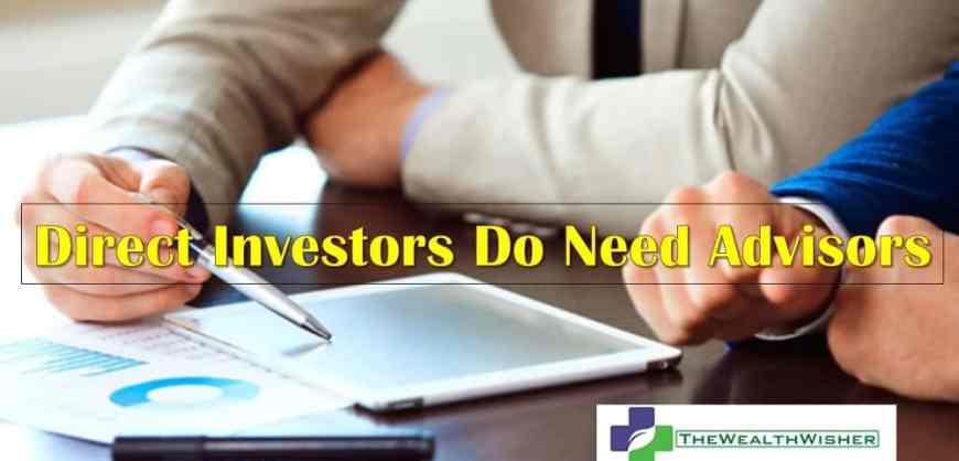 Direct Investors Too Need Financial Advisors