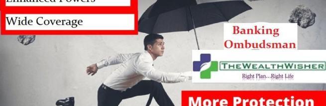 Changes in Banking Ombudsman : More Penalties on Mis-sellers