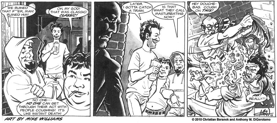 Miserable Comedians #7:  Comic's Revenge