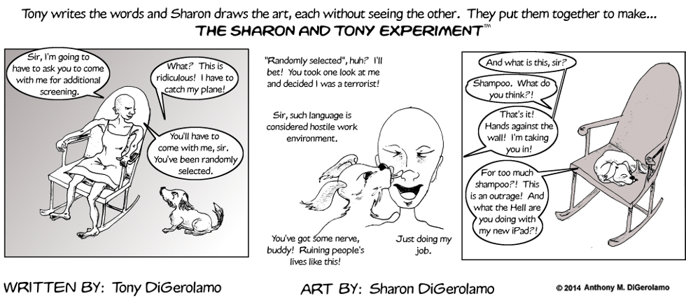 The Sharon and Tony Experiment:  TSA Dog