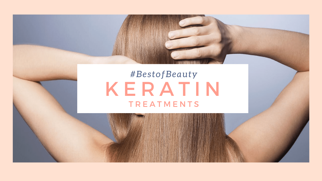 best keratin treatments singapore
