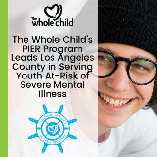 The Whole Child - Mental Health Los Angeles PIER Program