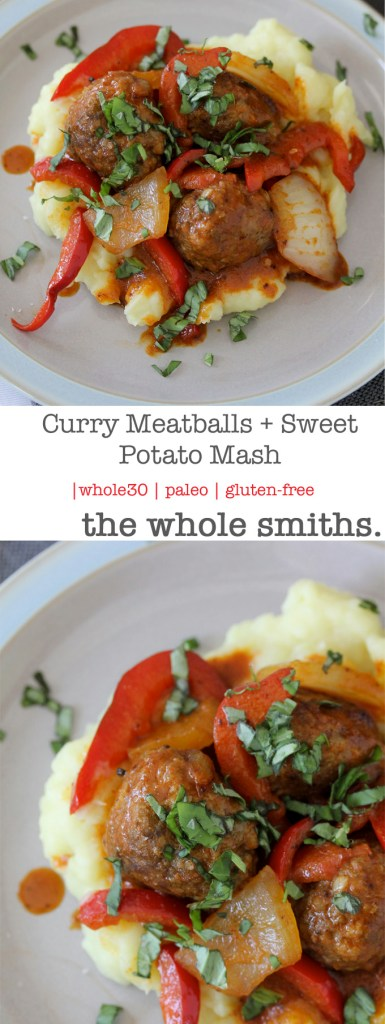Whole30 compliant Curry Meatballs + Sweet Potato Mash. A quick recipe that perfect for busy weeknights and great for leftovers! Paleo ad gluten-free.