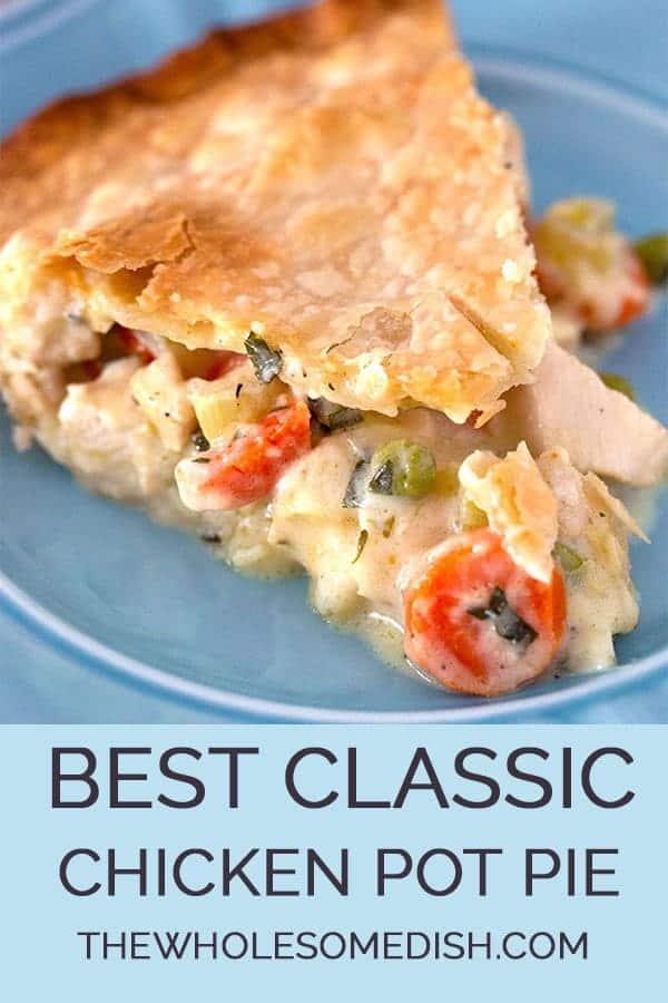 Slice Of The Best Chicken Pot Pie Recipe With Creamy Filling Inside Pie Crust